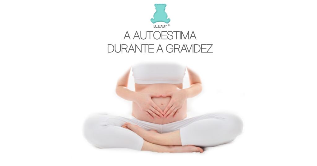 A autoestima durante a gravidez